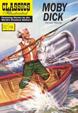 Moby Dick (Classics Illustrated): Melville, Herman; Nodel,