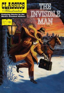 The Invisible Man (Classics Illustrated): Wells, H.G.; Nodel,