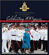 Celebrating 100 Years at Duntroon: Royal Military: Big Sky Publishing,