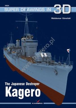 The Japanese Destroyer Kagero (Super Drawings in: Góralski, Waldemar