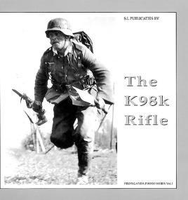 K98K Rifle (The Propaganda Photo Series): de Vries, Guus;