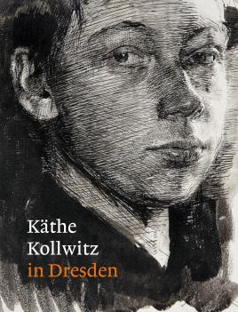 Käthe Kollwitz in Dresden: Kuhlmann-Hodick, Petra; Matthias,