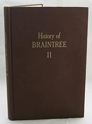 The History of Braintree, Vermont, Volume II: DuClose, Katharine F.