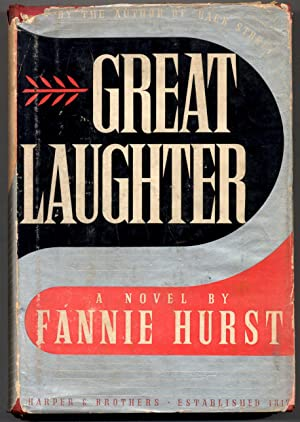 Great Laughter: Hurst, Fannie