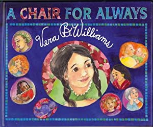 A Chair For Always: Williams, Vera B.