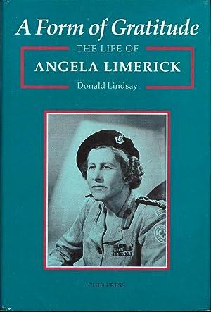A Form of Gratitude: The Life of: Lindsay, Donald