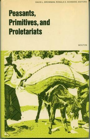 Peasants, Primitives, and Proletariats: The Struggle for Identity in South America