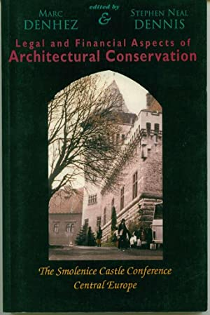 Legal and Financial Aspects of Architectural Conservation: The Smolenice Castle Conference, Centr...