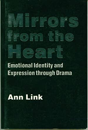 Mirrors from the Heart: Emotional Identity and: Link, Ann
