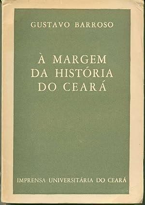 À Margem da História do Ceará: Barroso, Gustavo