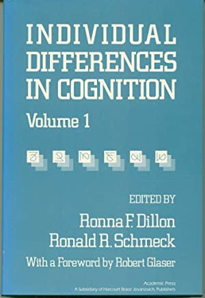 Individual Differences in Cognition, Volume 1: Dillon, Ronna F.; Schmeck, Ronald R.
