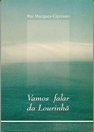 Vamos falar da Lourinhã: Rui Marques Cipriano