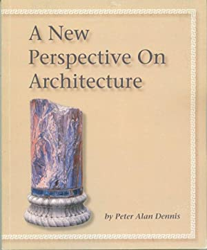 A New Perspective on Architecture