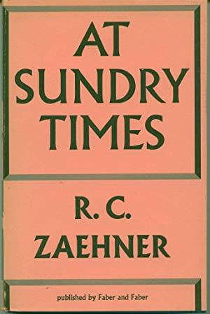At Sundry Times: An Essay in the Comparison of Religions: Zaehner, R.C.