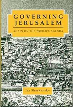 Governing Jerusalem: Again on the World's Agenda