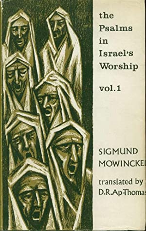 The Psalms in Israel's Worship (Volume I and II)