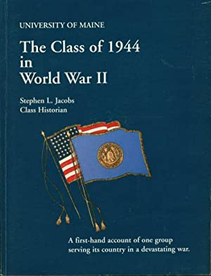 University of Maine: The Class of 1944 in World War II: Jacobs, Stephen L.