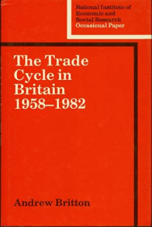 The Trade Cycle in Britain, 1958-1982