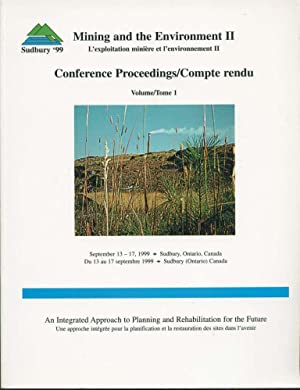 Mining and the Environment II, Conference Proceedings,: Goldsack, D.; Belzile,