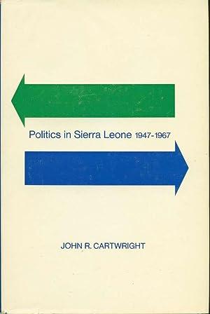 Politics in Sierra Leone, 1947-1967: Cartwright, John