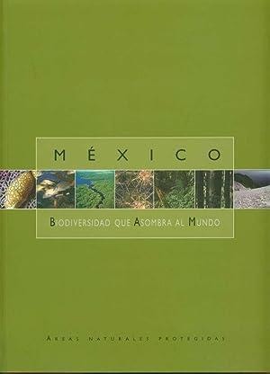 México: Biodiversidad que Asombra al Mundo: Marco José Sánchez Lira; Mario Gómez Cruz; Julio...