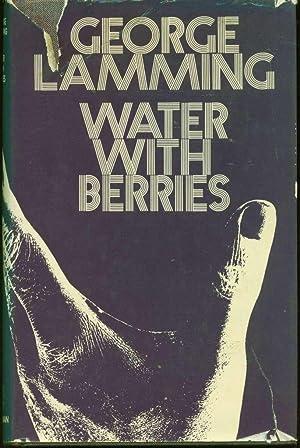 Water with Berries: Lamming, George