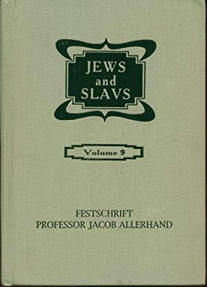 Jews and Slavs, Vol. 9: Festschrift Professor Jacob Allerhand: Judaeo-Slavica et Judaeo-Germanica