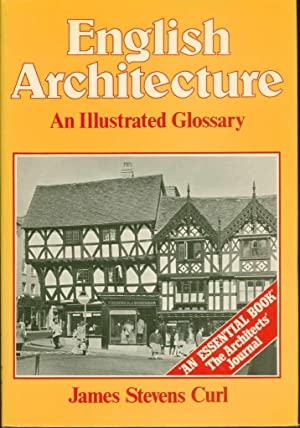 English Architecture: An Illustrated Glossary