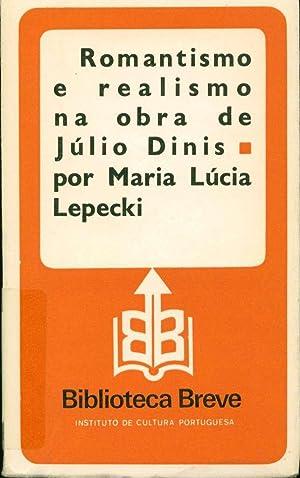 Romantismo e realismo na obra de Júlio: Lepecki, Maria Lúcia
