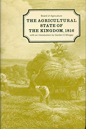 The Agricultural State of the Kingdom, 1816: [being the Substance of Replies of Many of the Most ...