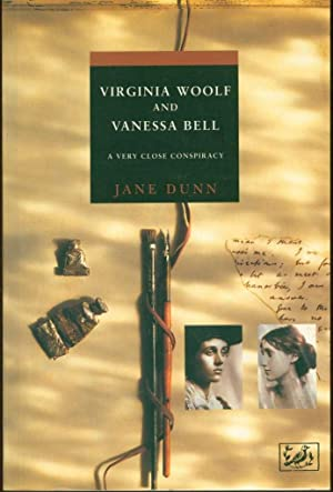Virginia Woolf and Vanessa Bell: A Very Close Conspiracy