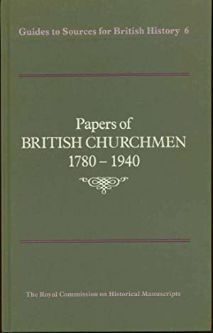 Papers of British Churchmen, 1780-1940