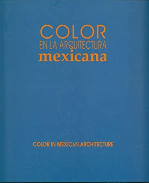 Color en la arquitectura mexicana = Color: Alva Martinez, Ernesto;