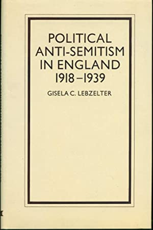 Political Anti-Semitism in England, 1918-1939
