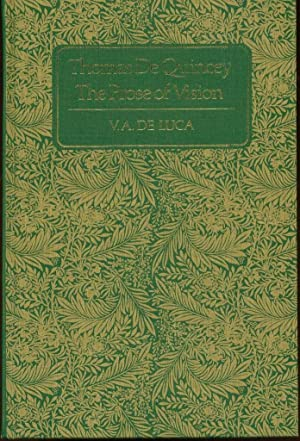 Thomas De Quincey: The Prose of Vision