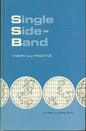 Single-Side Band: Theory and Practice: Hooton, Harry D.
