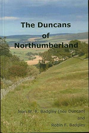 The Duncans of Northumberland: Badgley, Jean W. R.; Badgley, Robin F.