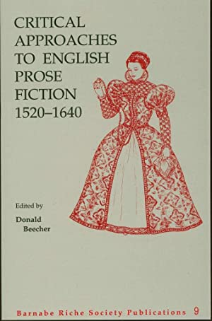 Critical Approaches to English Prose Fiction, 1520-1640
