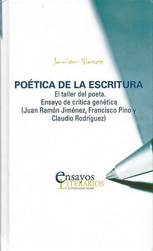Poética de la escritura: El taller del: Blasco, Javier