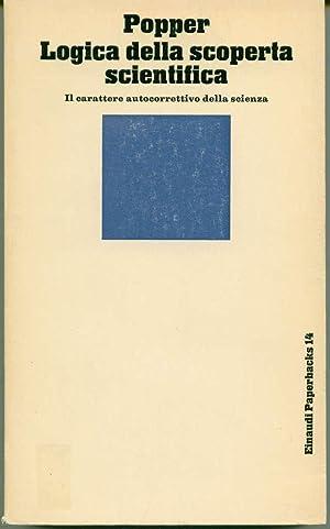 Logica della scoperta scientifica. Il carattere autocorettivo: Popper, Karl R.