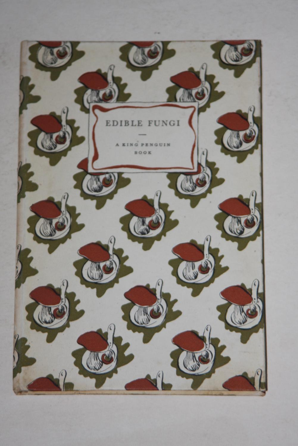 Edible Fungi … With Colour Plates by Rose Ellenby., [ELLENBY, Rose] RAMSBOTTOM, John.