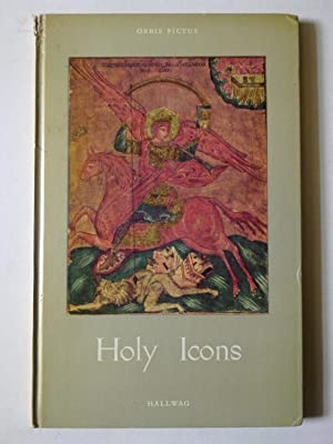 Holy Icons - In The Religious Art Of The Eastern Church