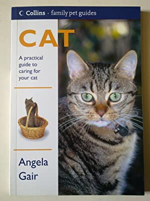 Collins Family Pet Guides - Cat - A Practical Guide To Caring For Your Cat