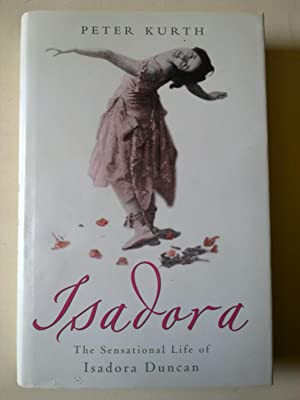 Isadora - The Sensational Life Of Isadora Duncan
