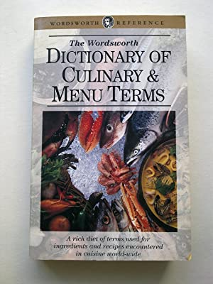 The Wordsworth Dictionary Of Culinary & Menu Terms