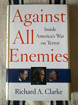 Against All Enemies - Inside America's War On Terror