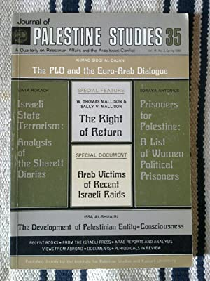 Journal Of Palestine Studies - A Quarterly On Palestinian Affairs And The Arab-Israeli Conflict