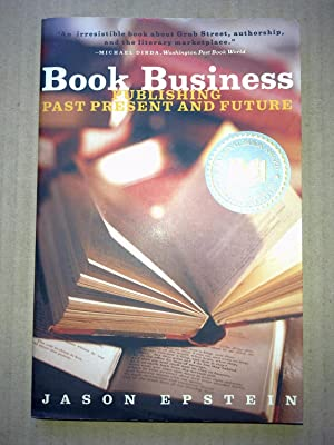 Book Business - Publishing Past Present And Future