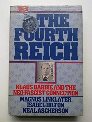 The Fourth Reich - Klaus Barbie And The Neo-Fascist Connection