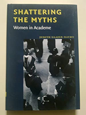 Shattering The Myths - Women In Academe